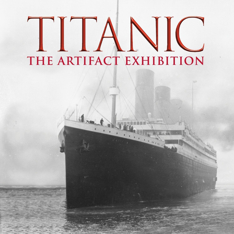 Titanic Artefact Exhibition